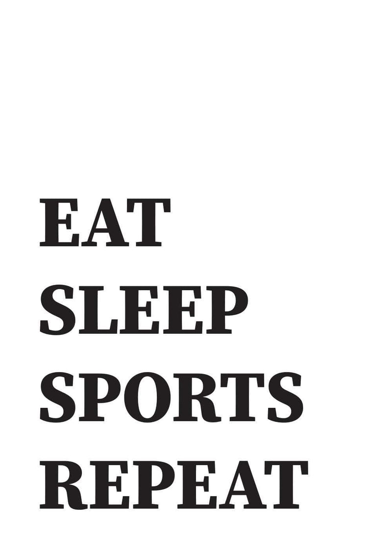Eat sleep sport