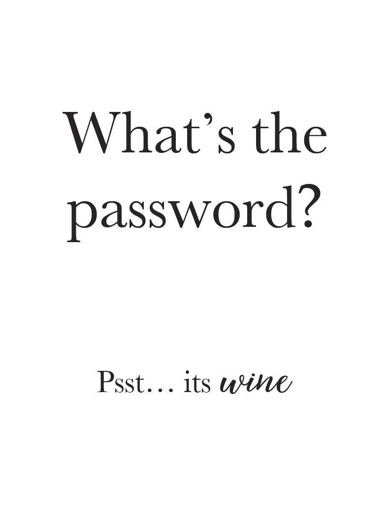 Whats-the password...wine