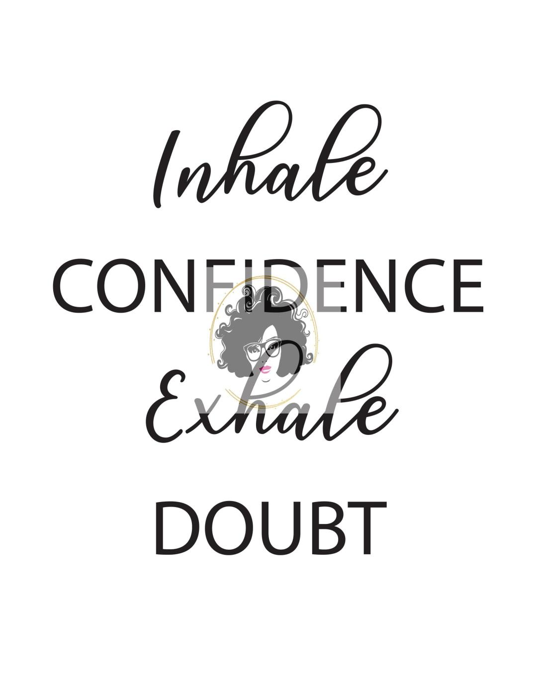 Inhale confidence... - This BAM Life