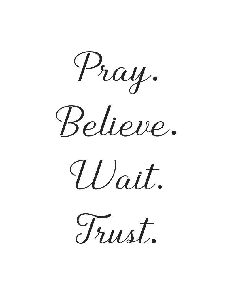 Pray Believe Wait - This BAM Life
