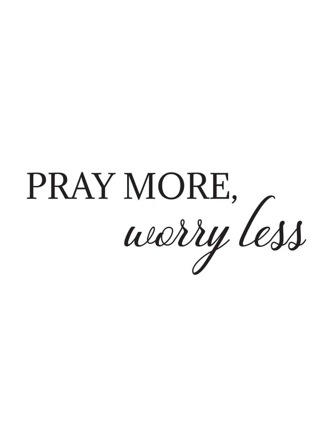 Pray-more-worry... - This BAM Life
