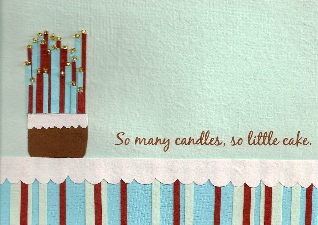So Many Candles So Little Cake