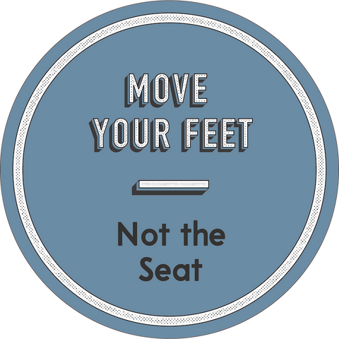 Don't Move the Seat