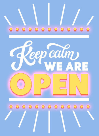 Keep Calm, We're Open-Poster-indiesigns