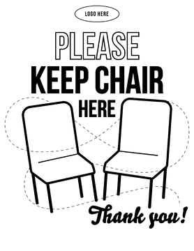 Keep Chair Here