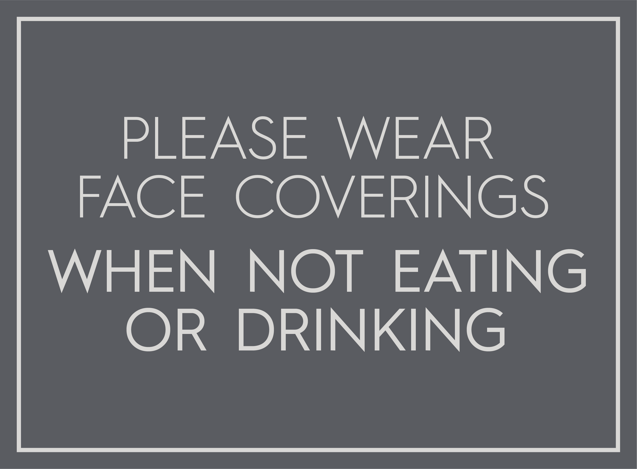 Please Wear Face Covering-indiesigns-indiesigns