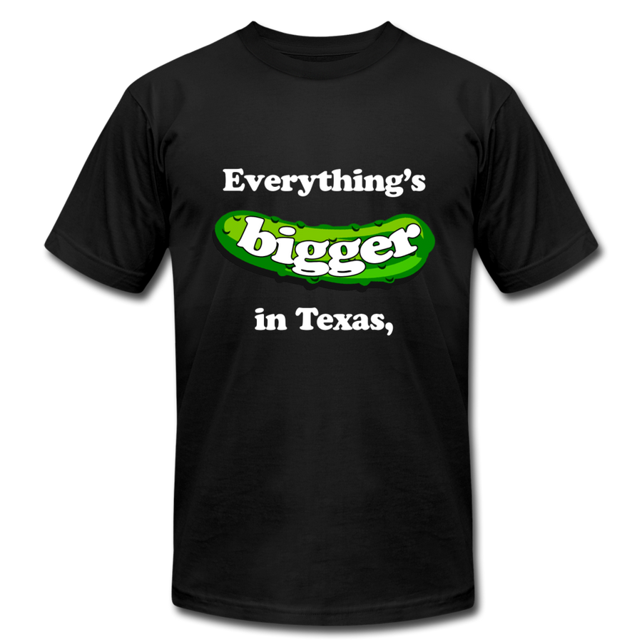 ...Even Our Pickles 😛 Front/Back | Multiple Colors - black