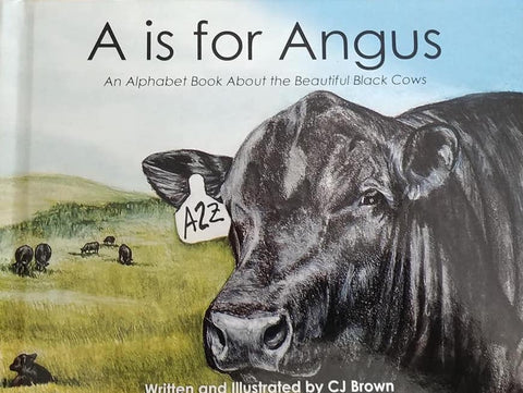 """A is for Angus""- Children's Book Written and Illustrated by CJ Brown"