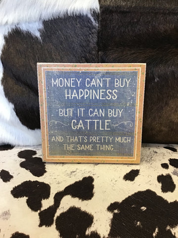 Primitives By Kathy Money Can't Buy Happiness Box Sign