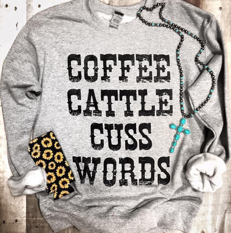 Coffee Cattle & Cuss Words Sweatshirt