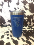 """Coffee Then Cows"" Tumbler - Blue"
