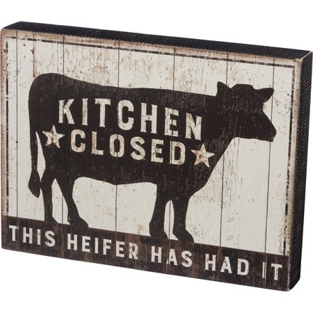 Primitives By Kathy Heifer Kitchen Closed Box Sign