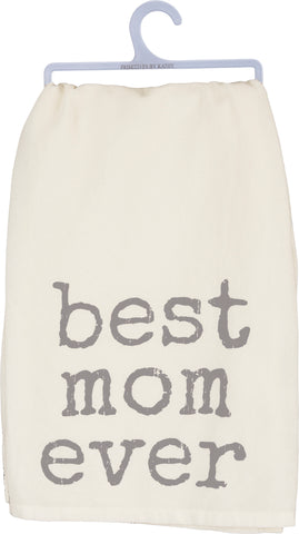 "Primitives by Kathy Dish Towel - ""Best Mom Ever"""