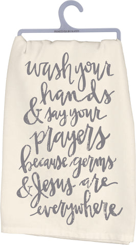"Primitives By Kathy Dish Towel- ""Wash Your Hands Say Your Prayers"""