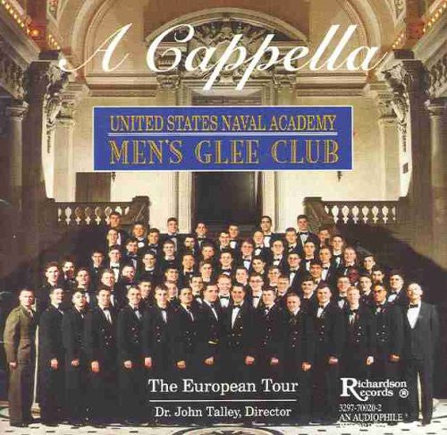 U.S. Navy Men's Glee Club: A Cappella