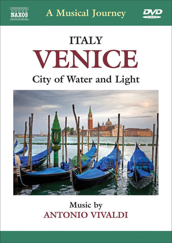 Venice: City of Water and Light