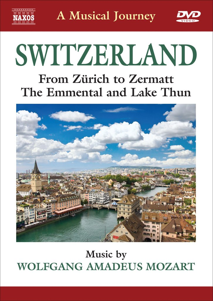 Switzerland: From Zurich to Zermatt