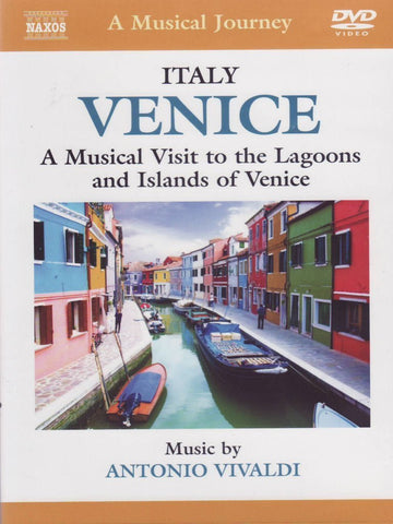 Venice: A Musical Visit to the Lagoons and Islands of Venice