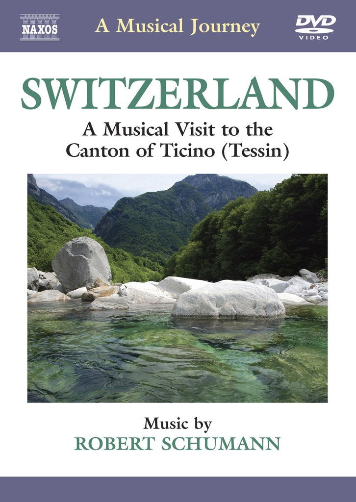 Switzerland: The Canton of Ticino