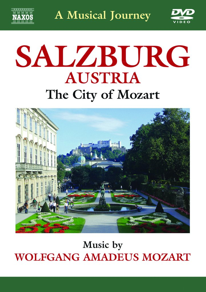 Salzburg: The City of Mozart