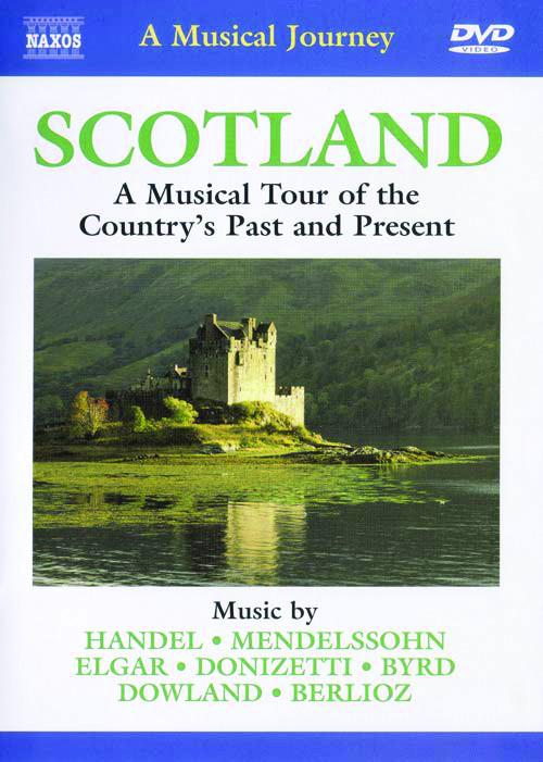 Scotland: Musical Tour of the Country's Past and Present