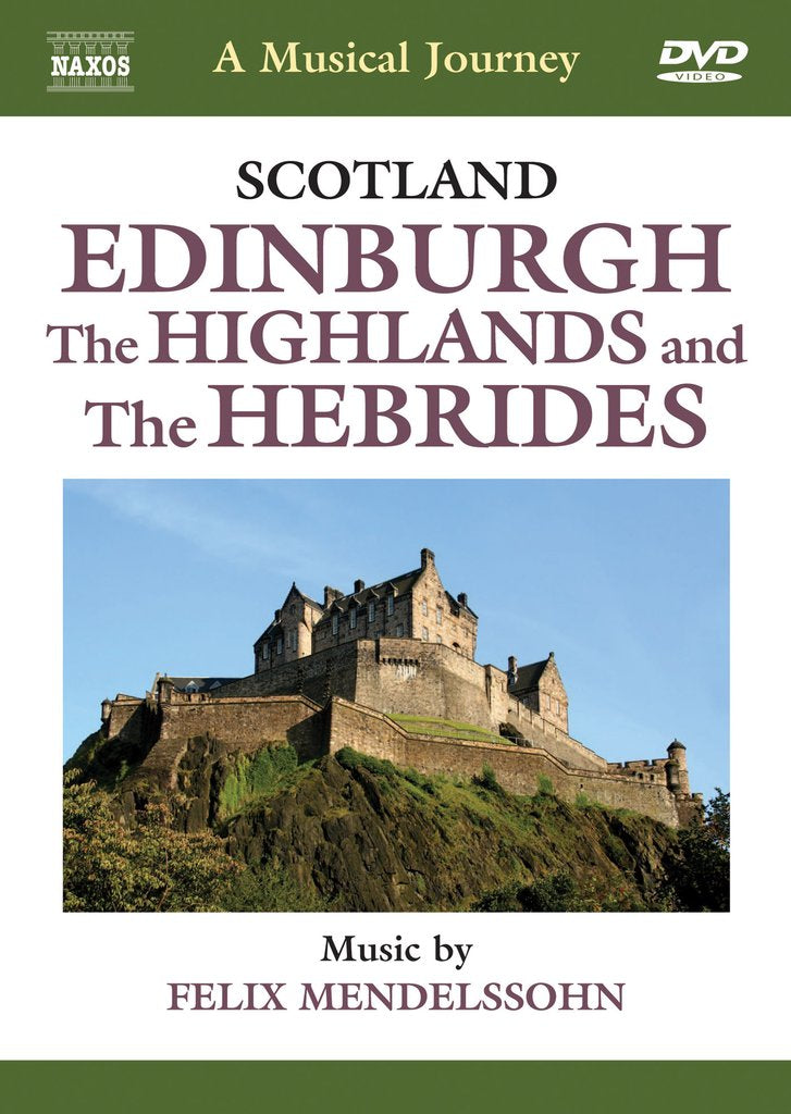 Scotland: Edinburgh - The Highlands and the Hebrides