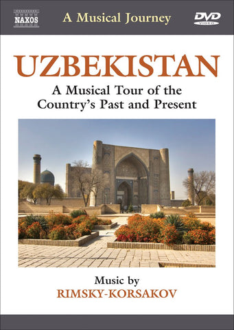 Uzbekistan: Tour of the Past and Present