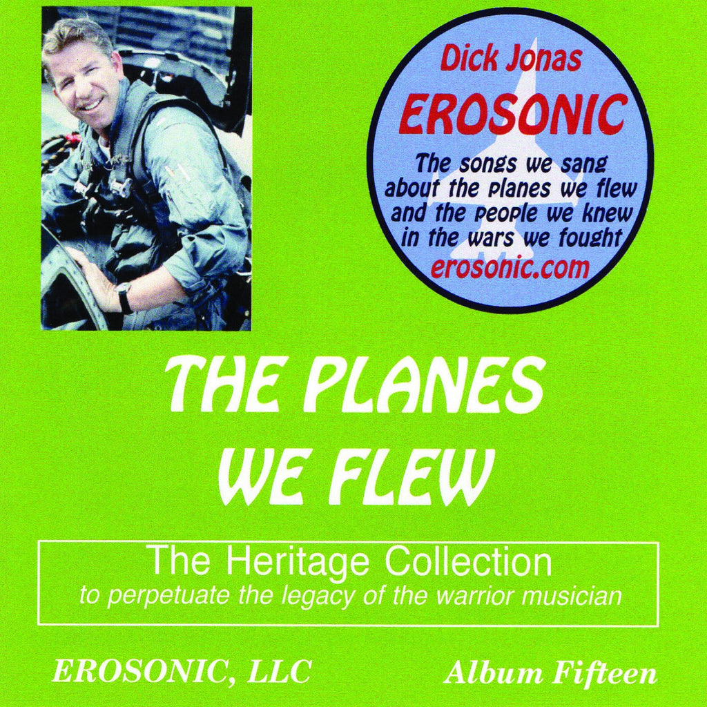 Dick Jonas: The Planes We Flew