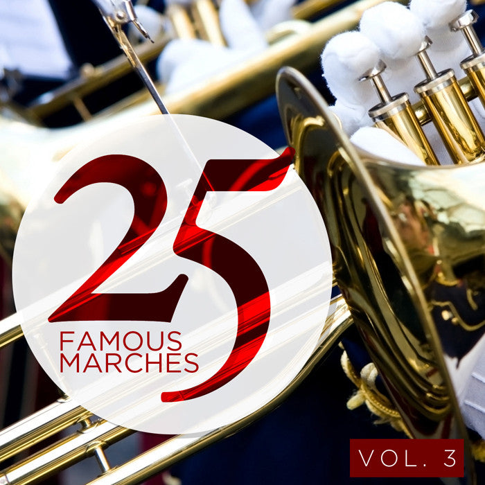 25 Famous Marches, Vol. 3