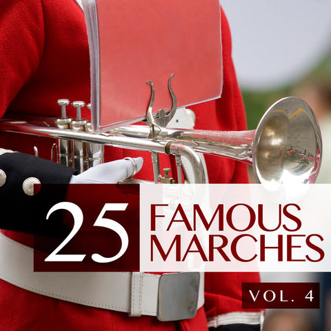 25 Famous Marches, Vol. 4