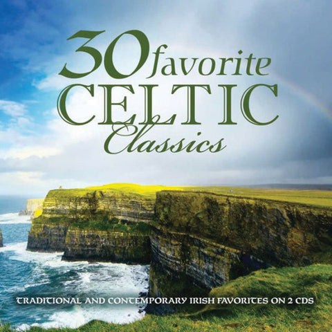 30 Favorite Celtic Classics 2-CD Set