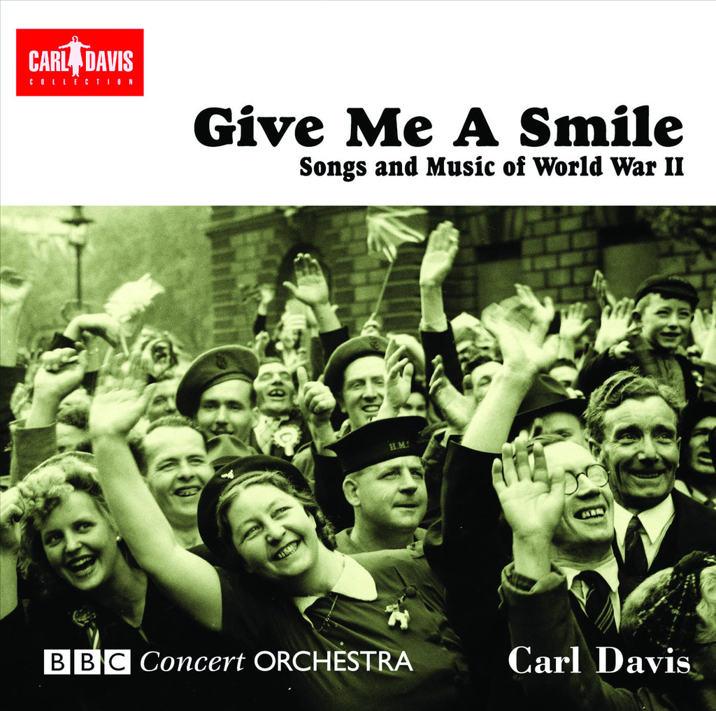 Give Me a Smile: Songs and Music of WWII
