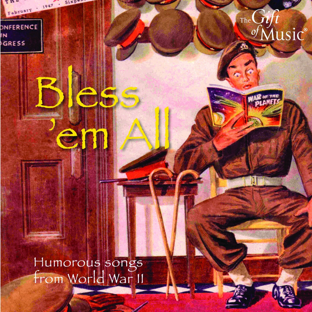 Bless 'Em All: Humorous Songs from WWII