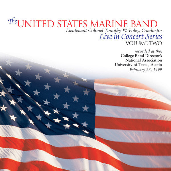US Marine Band Live in Concert, Vol. 2