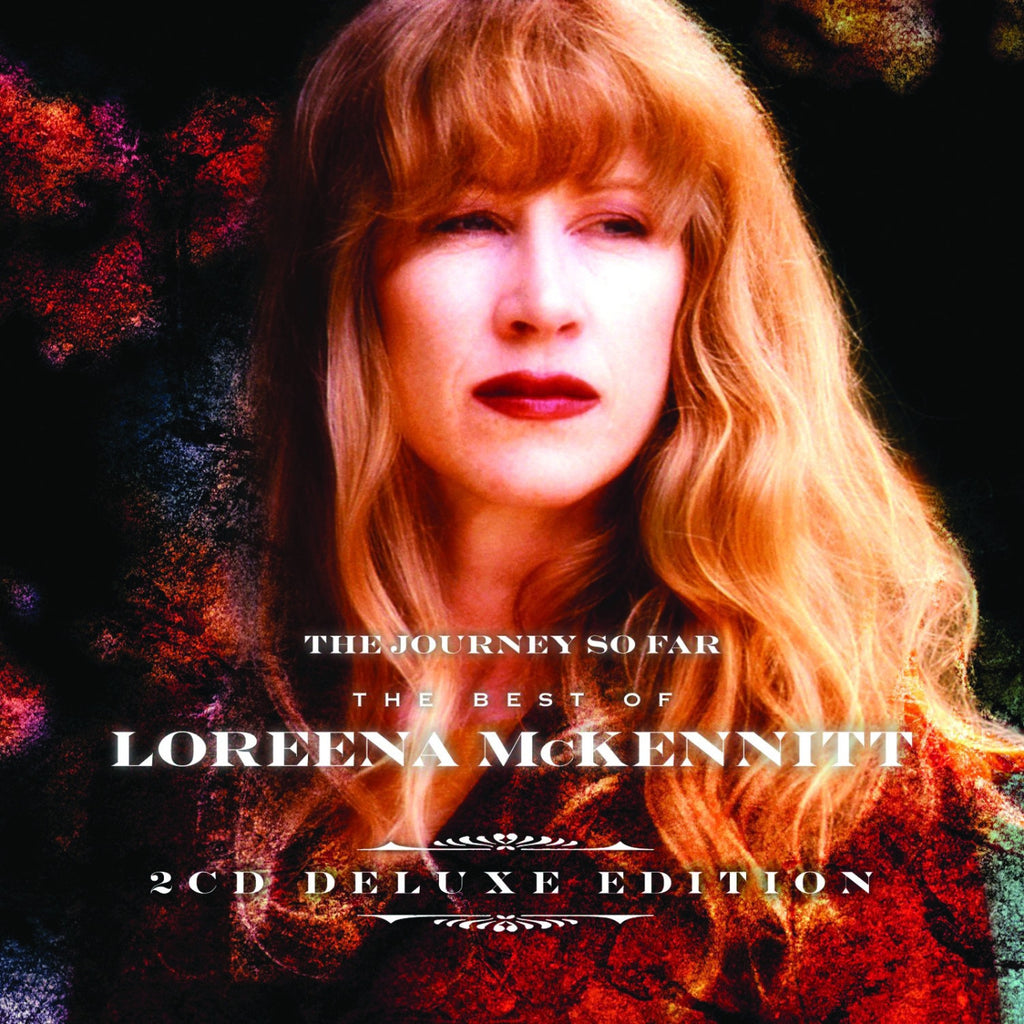 Loreena McKennitt: The Journey So Far