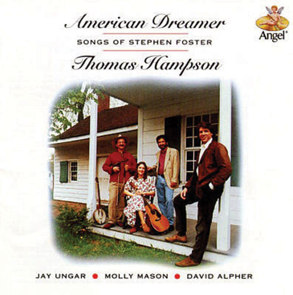 Thomas Hampson: American Dreamer; Songs of Stephen Foster