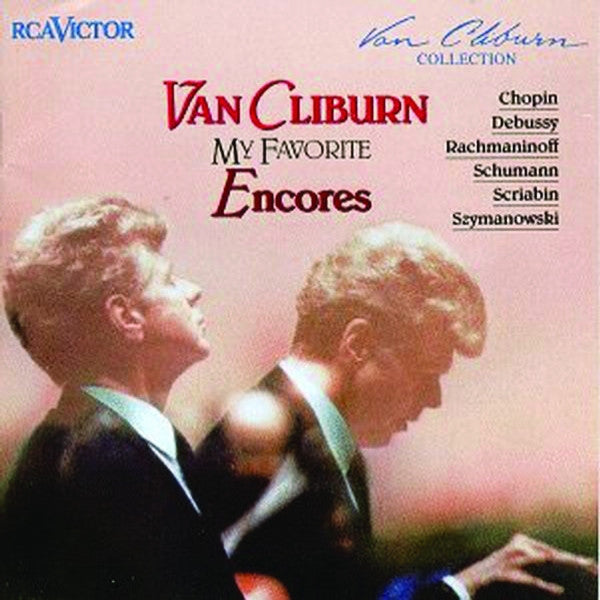 Van Cliburn: My Favorite Encores