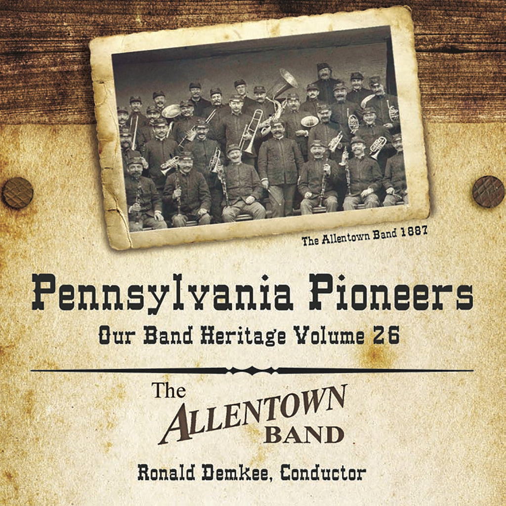 Pennsylvania Pioneers: Our Band Heritage, Volume 26