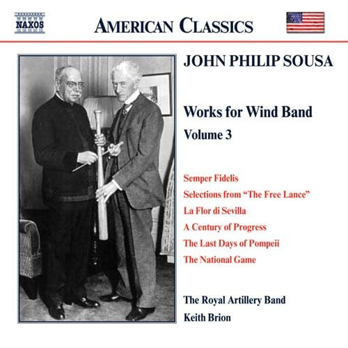 John Philip Sousa: Music for Wind Band, Volume 3