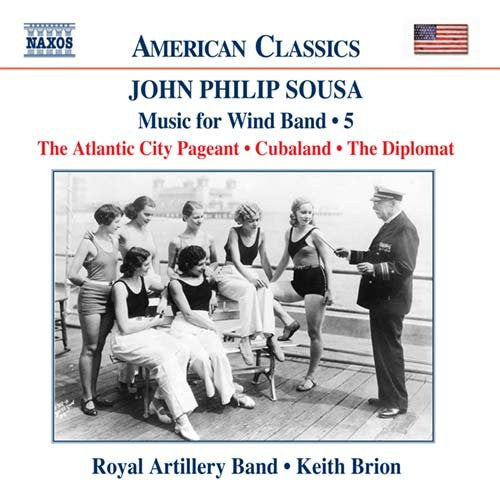John Philip Sousa: Music for Wind Band, Volume 5