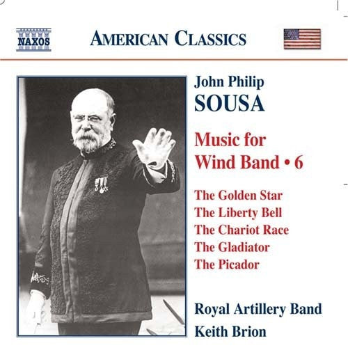 John Philip Sousa: Music for Wind Band, Volume 6