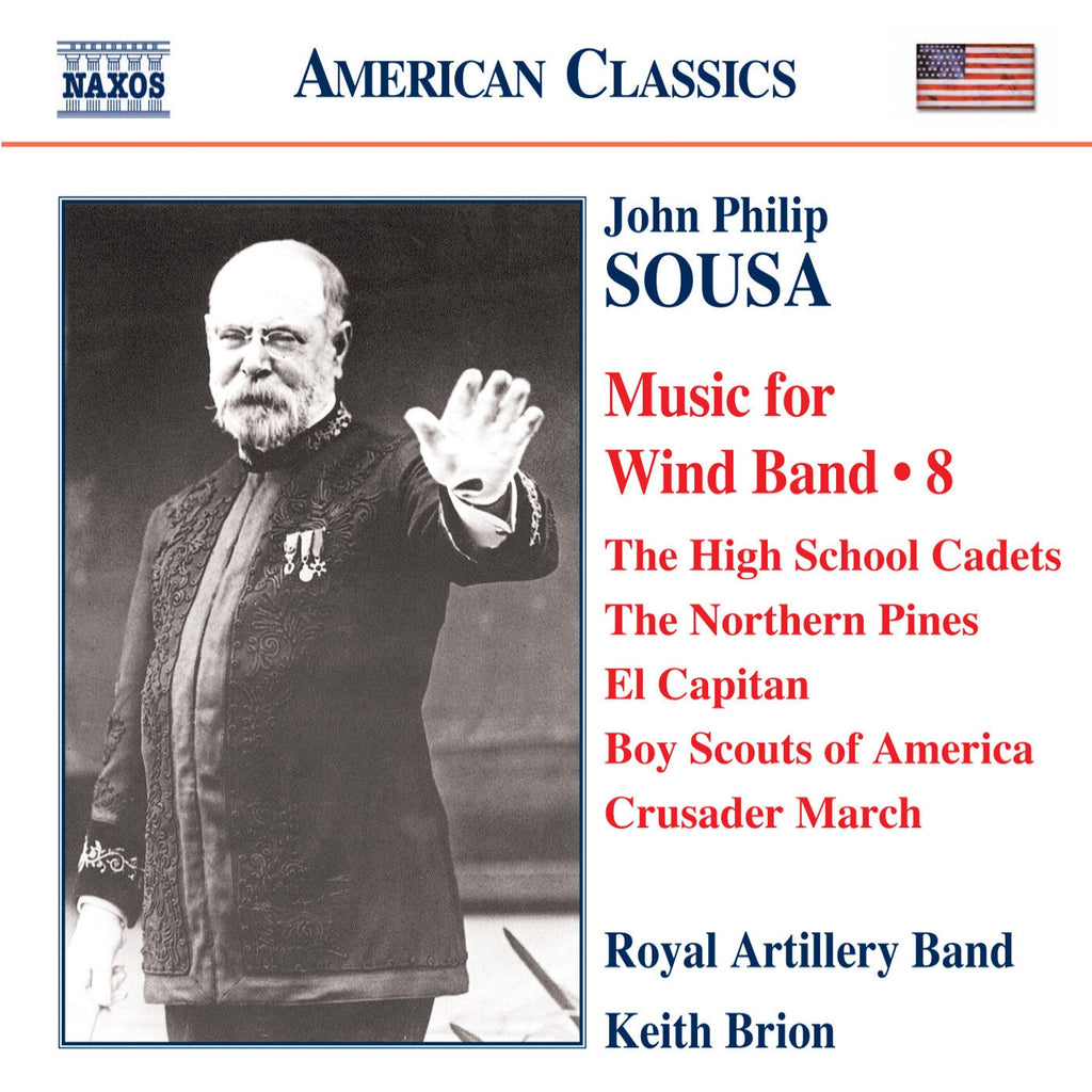 John Philip Sousa: Music for Wind Band, Volume 8