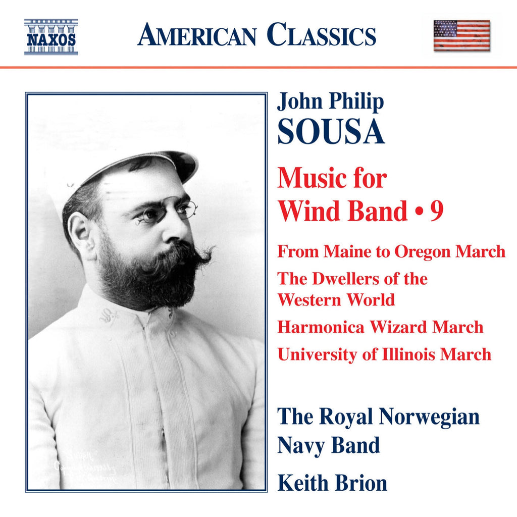 John Philip Sousa: Music for Wind Band, Volume 9