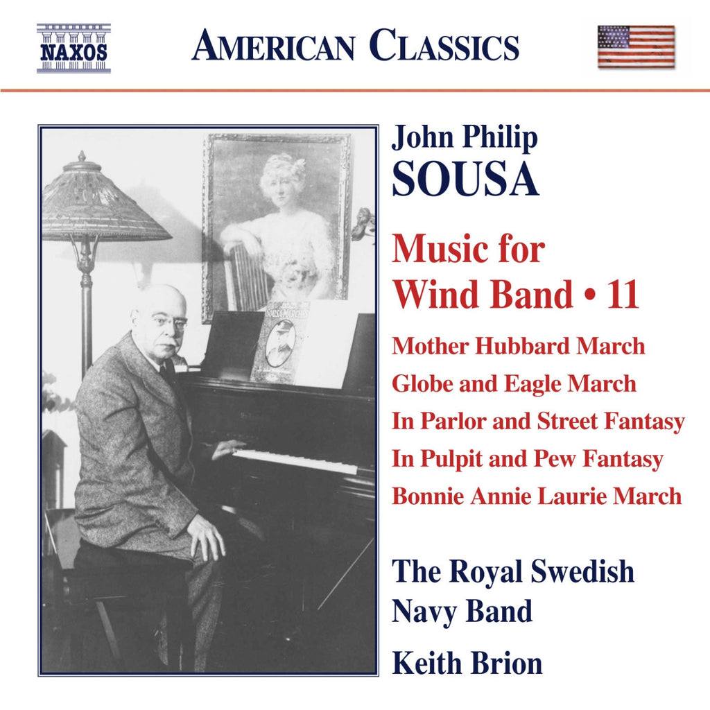 John Philip Sousa: Music for Wind Band, Volume 11