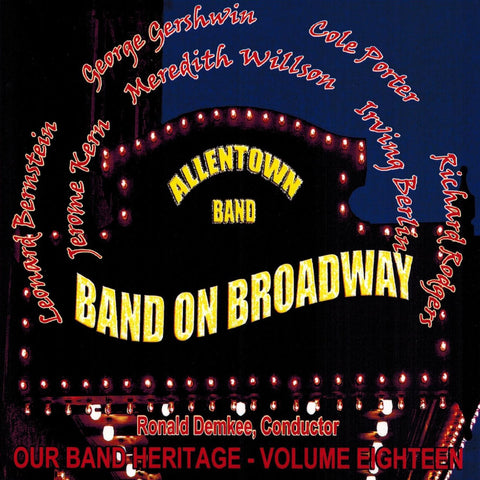 Band on Broadway: Our Band Heritage, Volume 18