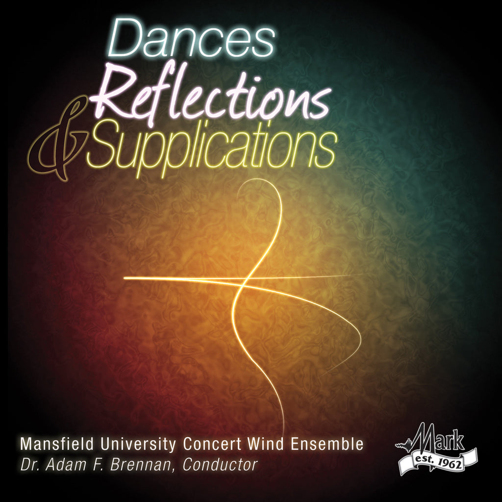 Dances, Reflections, and Supplications