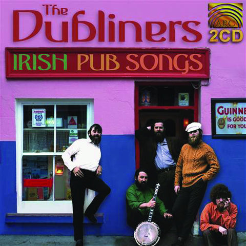 The Dubliners: Irish Pub Songs