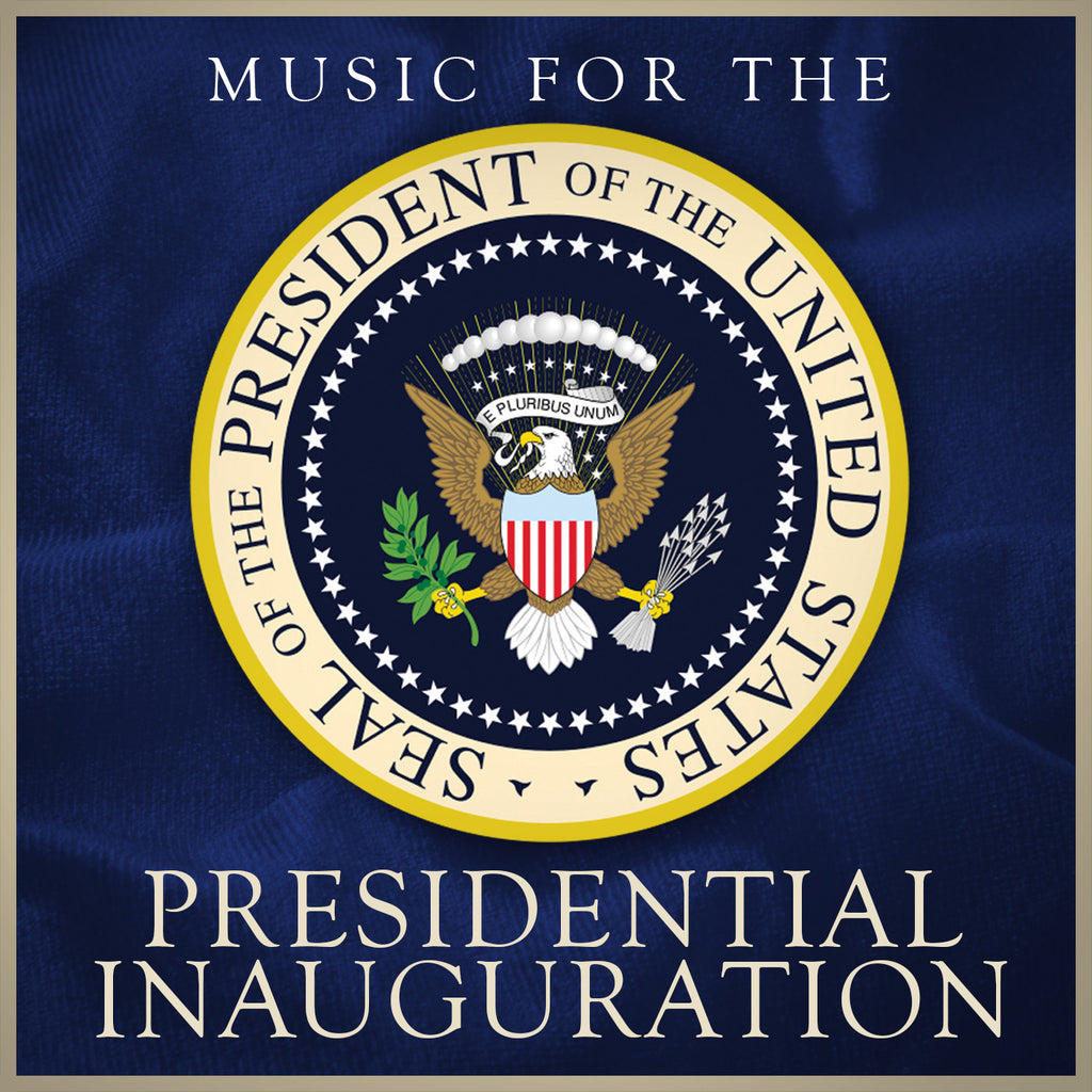 Music for the Presidential Inauguration