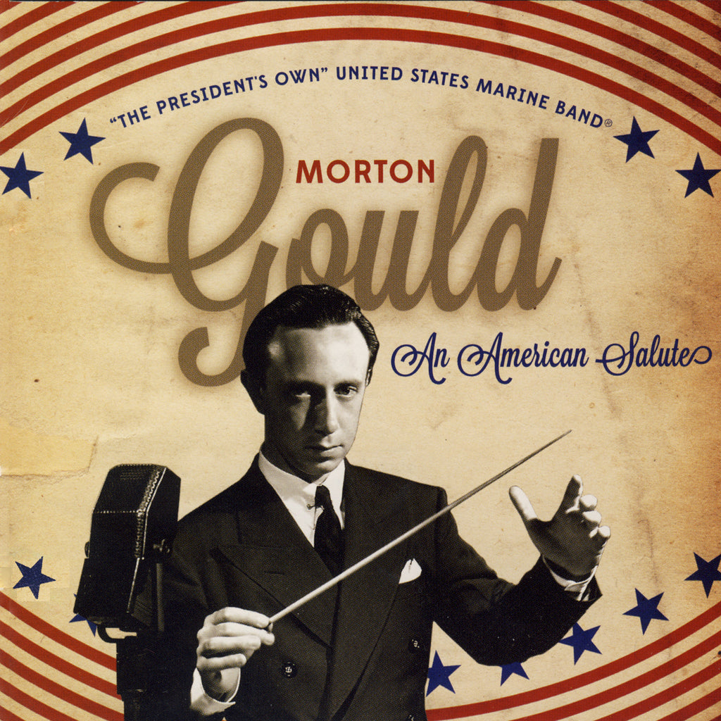 Morton Gould: An American Salute