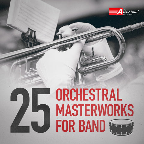 25 Orchestral Masterworks for Band